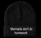 "MERMAIDS DON'T DO HOMEWORK - 2"" Fold Up Cuff Beanie - 3825 - 38252046 - Custom Heat Pressed 0a9e8811edb120122014181217755"