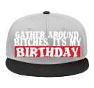 My Birthday - Snap Back Flat Bill Hat - 125-1038 - 125-10382048 - Custom Heat Pressed 6d92e8beff1c2752016838566