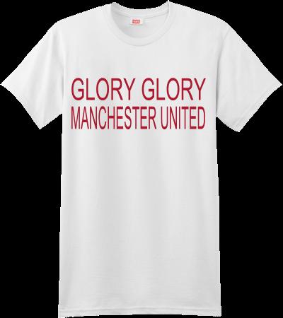 Glory Glory Manchester United Custom Screen Printed