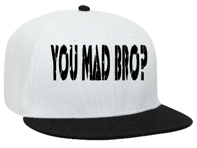 You Mad Bro Snapback Flat Bill Hat 125 978 125