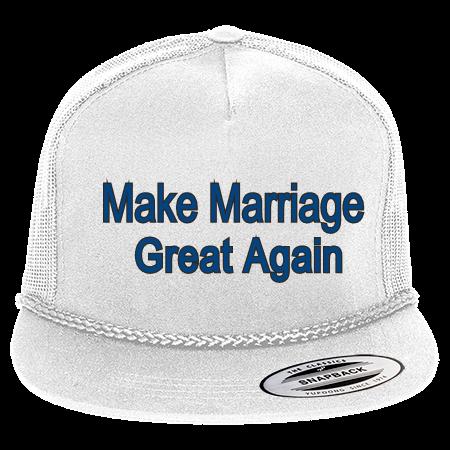 MAKE MARRIAGE GREAT AGAIN - Classic Poplin Golf Mesh Trucker Hat - 6003 -  60032046 - Custom Heat Pressed 4854ca2ecc342552016131310722 5b38a04bca03
