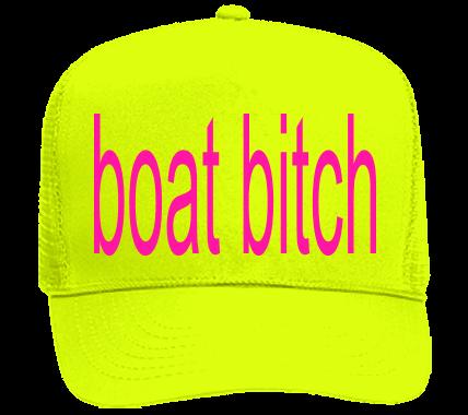51a6d16ee BOAT BITCH - Neon Hat, Neon Trucker Hats - 117-8212049 - Custom Heat Pressed