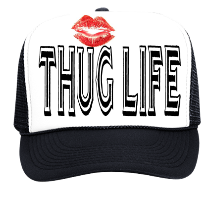 6450c05b THUG LIFE - Custom Heat Pressed Trucker Hat 39-169 - 39-1692023  d858bde1bdb1832012194638797