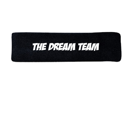 THE DREAM TEAM - Headband - 92-5052042 - Custom Heat Pressed