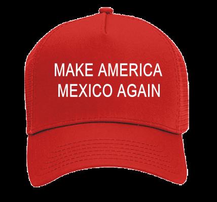 c72123962b827 MAKE AMERICA MEXICO AGAIN - Otto Trucker Hat 32-510 - 32-5102030 - Custom  Heat Pressed