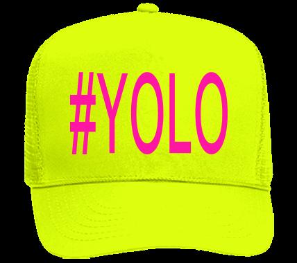 7efe20b16 #YOLO - Custom Heat Pressed Neon Hat, Neon Trucker Hats - 117-8212021