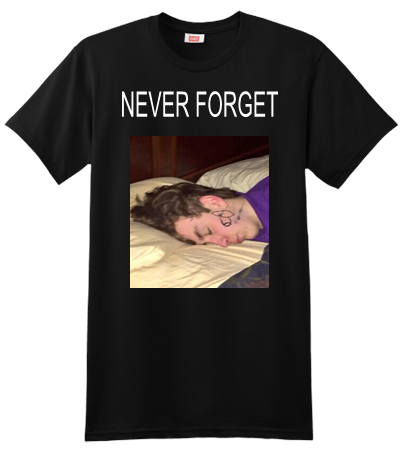 Never Forget Custom Screen Printed Hanes T Shirt 4980