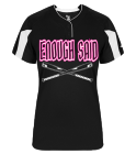 ENOUGH SAID-PLAYER NAME-ENOUGH SAID-00 - Custom Heat Pressed Ladies Softball Jersey - 617600 5B3DE209700E