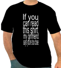 If you-can read-this shirt-my girlfriend -says you're too close - Custom Heat Pressed One Color Custom T-Shirt Only $14 DE7704F343E9