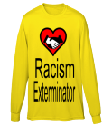 Racism-Exterminator-The easiets-way to-kill racism - Custom Heat Pressed Youth Crewneck Longsleeve  - 789 FDE34E0D0EAE