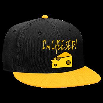 I m CHEESED! - Snapback Flat Bill Hat - 125-978 - Custom Heat ... f874bdf97f6e