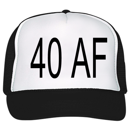 40 AF - Trucker Hat 39-169 - Custom Heat Pressed - CustomPlanet.com d7b1bd31970