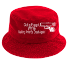 Get in Faggot, -We're-Making America Great Again! - Custom Heat Pressed Short Brim Custom Bucket Hats - 961 4D09D20F41D3