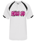 ENOUGH SAID-PLAYER NAME-00 - Custom Heat Pressed Adult Baseball Jersey - 793200 4D715DD86623