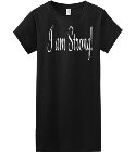 I am Strong! - Custom Embroidered Womens Junior Shirts & Tees Gildan® Ladies SoftStyle™ Cotton T-Shirt 5A26FB74693D