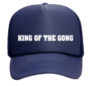KING OF THE GONG - Custom Heat Pressed Mesh Trucker Hat 32-467 393FF87A4A52