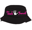 Touch Yourself 3 - Custom Heat Pressed Bucket  Hat  - 5003 E4454CA8AE90