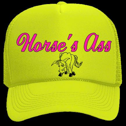 Horse s Ass - Custom Heat Pressed Neon Trucker Hat  bd7e6c8584d